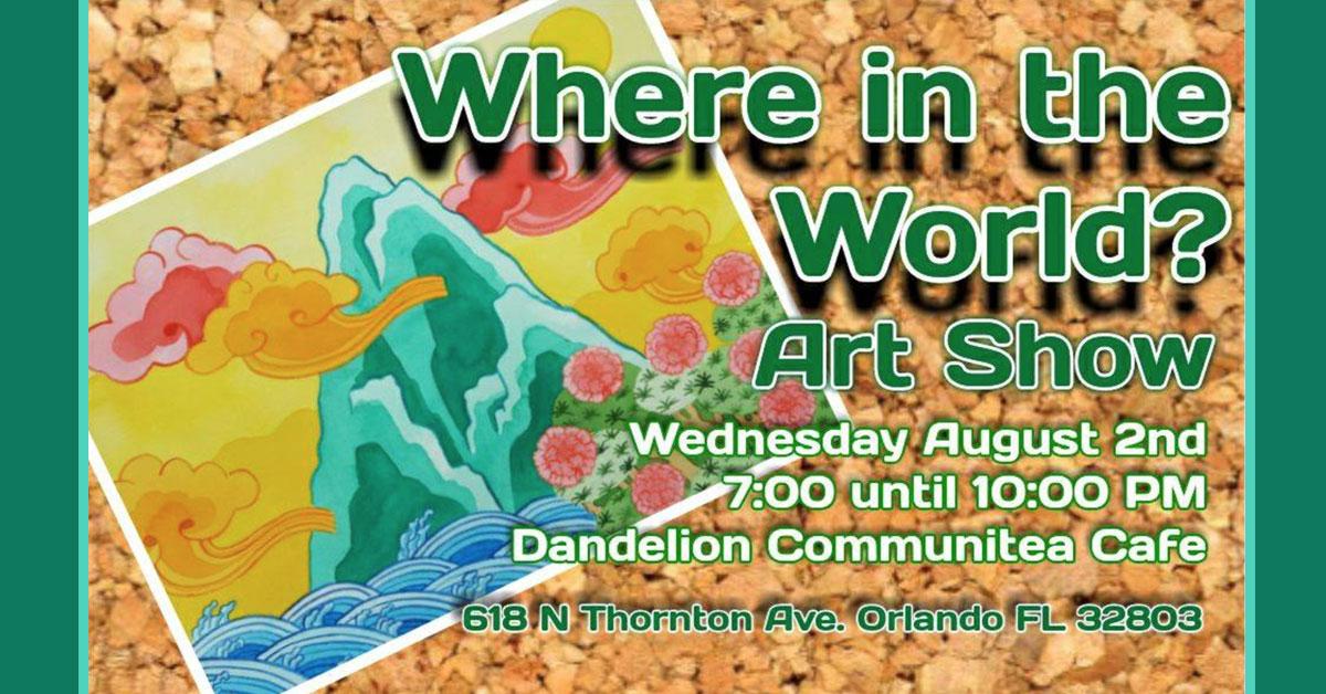 Where in the World?' at Dandelion Café